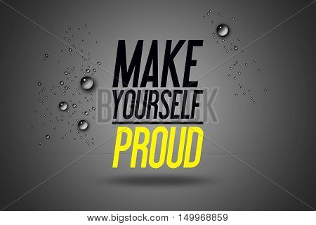 poster of Make Yourself Proud - Advertising Sport Motivational Workout and Fitness Gym Quote Fitness Club Advertise Motivation Typography Poster Concept