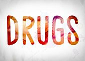 Drugs Concept Watercolor Word Art poster