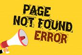 Handwriting Text Writing Page Not Found Error. Concept Meaning Message Appears When Search For Websi poster