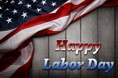 American flag on wooden boards. Happy Labor Day poster