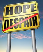 stock photo of hope  - hope or despair hopeful hopeless lost losing faith or desperation  - JPG