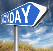 foto of monday  - Monday road sign event calendar or meeting schedule  - JPG