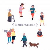Recreation And Leisure Senior Activities Concept. Group Of Active Old People. Elder People Vector Ba poster
