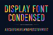 Colorful Font. Colorful Condensed Alphabet And Font poster