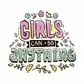 Girls Can Do Anything. Tee Graphic Design. Typography Slogan For T Shirt. poster