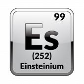 Einsteinium Symbol.chemical Element Of The Periodic Table On A Glossy White Background In A Silver F poster
