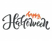 Happy Halloween Text. Calligraphy, Lettering Design. Typography For Greeting Cards, Posters, Banners poster