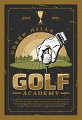 Golf Academy. Hand In White Glove Put Ball On Grass, Green Hills On Backdrop. Club Champion League,  poster
