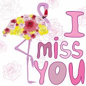 picture of miss you  - flamingos and roses - JPG