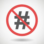 stock photo of hash  - Illustration of a forbidden signal with hash tag - JPG