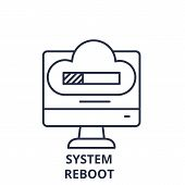 System Reboot Line Icon Concept. System Reboot Vector Linear Illustration, Symbol, Sign poster