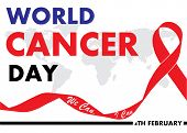 Red Ribbon, 4th February , World Cancer Day Lettering Banner,  World Map On White  Background.  Vect poster