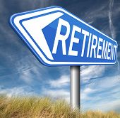 image of retirement  - retirement ahead retire and pension fund or plan golden years  - JPG
