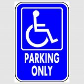 Plate: handicapped Parking Only Sign. Sign: handicapped Parking Only On A Gray Background poster