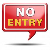 image of no entry  - no entry access denied staff and members only password required restricted area - JPG