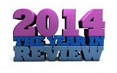 foto of year 2014  - The words 2014 the year in review rendered in large 3D shinny letters - JPG