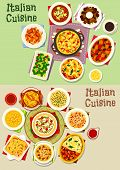 Italian cuisine pasta dishes icon set. Spaghetti with cheese, tomato and anchovy, lasagna with seafood and spinach, tomato soup, vegetable meat stew, ham pie, cream dessert, meat dumpling soup