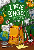 Back To School, Student Bag With Education Supplies, Pencils And Books In Backpack Vector I Love Sch poster