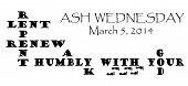 stock photo of humble  - lent message with the 2014 ash wednesday date shown - JPG
