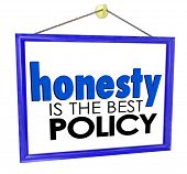stock photo of honesty  - Honesty is the Best Policy words on a store or business sign building your reputation and trustworthiness among customers - JPG
