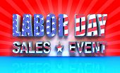 picture of labor  - 3D rendered labor day sales event text with USA Flag effect great background for your labor day sale event promotions - JPG