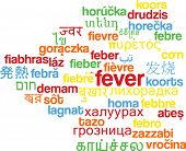 image of high fever  - Background concept wordcloud multilanguage international many language illustration of fever - JPG
